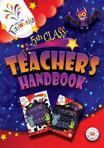 Vampires, Elephants and Aliens 5th Class Teacher's Book (Fireworks English)