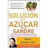 La Solucion del Azucar En La Sangre (the Blood Sugar Solution) (Spanish) price comparison at Flipkart, Amazon, Crossword, Uread, Bookadda, Landmark, Homeshop18