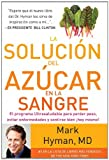 9780882720814: La soluci�n del az�car en la sangre (The Blood Sugar Solution) (Spanish Edition)