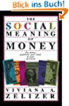 The Social Meaning Of Money: Pin Mone...