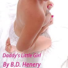 Daddy's Little Girl (       UNABRIDGED) by B.D. Henery Narrated by Shannon