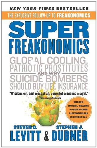 Super Freakonomics: Global Cooling, Patriotic...