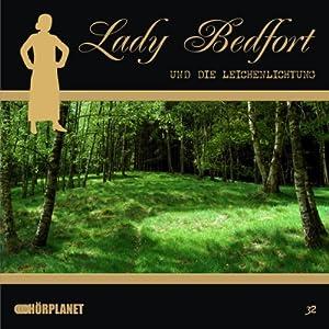Die Leichenlichtung (Lady Bedfort 32) Hörspiel