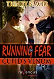Running in Fear: Cupid's Venom