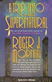 img - for A Trip Into the Supernatural book / textbook / text book