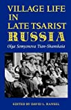 img - for Village Life in Late Tsarist Russia (Indiana-Michigan Series in Russian & East European Studies) book / textbook / text book