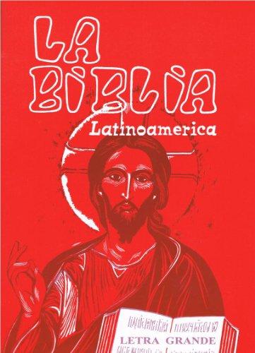 La Biblia Latinoamericana (Letra Grande, Rustica / Tapa Blanda)From San Pablo / Editorial Verbo Divino