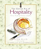 The Gentle Art of Hospitality: Warm Touches of Welcome and Grace