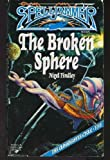 img - for The Broken Sphere (Spelljammer : the Cloakmaster Cycle, Book 5) by Findley, Nigel(May 1, 1993) Paperback book / textbook / text book