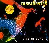echange, troc Dissidenten - Life In Europe