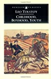 Childhood, Boyhood, Youth. Detstvo. Otrochestvo. Yunost' (0140441395) by Tolstoy L. Tolstoj L.