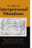 img - for An Atlas of Interpersonal Situations book / textbook / text book