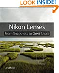 Nikon Lenses: From Snapshots to Great...