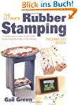 Ultimate Rubber Stamping Technique Bo...