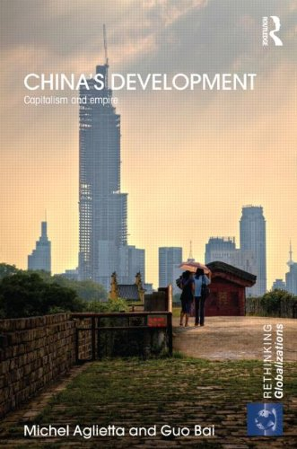 China's Development: Capitalism and Empire