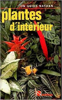 Plantes d 39 interieur 9782092842386 books for Plante interieur