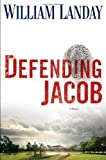 img - for Defending Jacob: A Novel by Landay, William(January 31, 2012) Hardcover book / textbook / text book