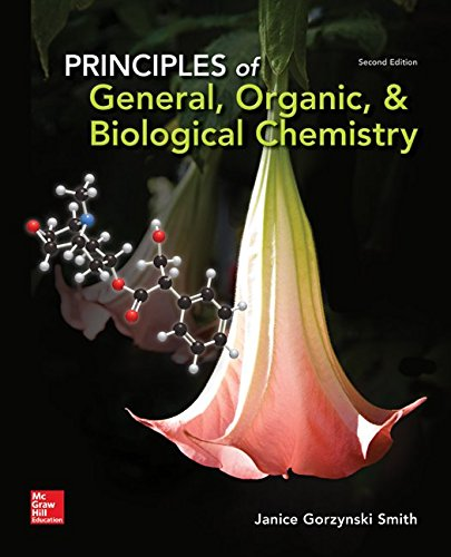 Principles of General, Organic, & Biological Chemistry, by Janice Smith