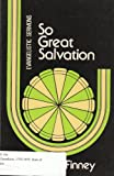So Great Salvation (0825426219) by Finney, Charles G.