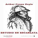 Estudio en escarlata [A Study in Scarlet] Audiobook by Arthur Conan Doyle Narrated by Jesús Rois Frey