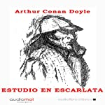 Estudio en escarlata [A Study in Scarlet] | Arthur Conan Doyle