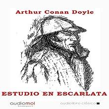 Estudio en escarlata [A Study in Scarlet] | Livre audio Auteur(s) : Arthur Conan Doyle Narrateur(s) : Jesús Rois Frey