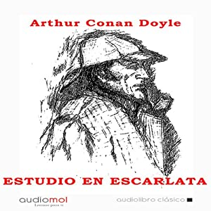 Estudio en escarlata [A Study in Scarlet] Audiobook