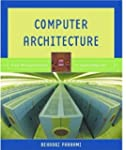 Computer Architecture: From Microproc...