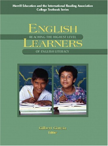 English Learners: Reaching the Highest Level of English Literacy