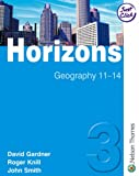 Horizons 3: Geography 11-14 (Book 3) (0748790519) by Gardner, David