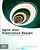 Agile User Experience Design