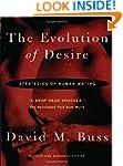 The Evolution Of Desire - Revised Edi...