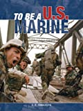 img - for To Be a U.S. Marine book / textbook / text book