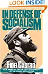 In Defense of Socialism: Four Speeche...