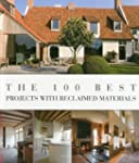 The 100 Best Projects with Reclaimed...