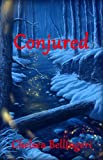 Conjured (Book 2, New England Witch Chronicles)