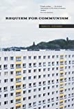 img - for Requiem for Communism (MIT Press) by Charity Scribner (2005-09-23) book / textbook / text book