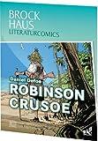 Brockhaus Literaturcomics - Weltliteratur im Comic-Format: Robinson Crusoe