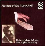 Debussy joue Debussy