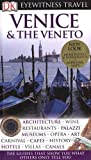 Venice  &  The Veneto (Eyewitness Travel Guides)