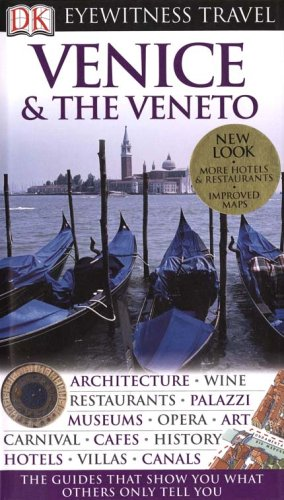 DK Eyewitness Travel Guide to Venice and the Veneto