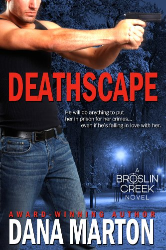 Deathscape (Broslin Creek) by Dana Marton