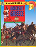 img - for Ancient Greece (Soldier's Life) book / textbook / text book