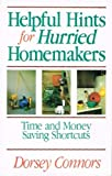 img - for Helpful Hints for Hurried Homemakers: Time and Money Sving Shortcuts book / textbook / text book