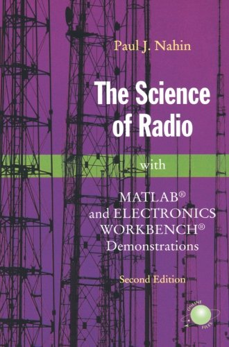 The Science of Radio: With MATLAB and Electronics Workbench Demonstrations, 2nd Edition PDF