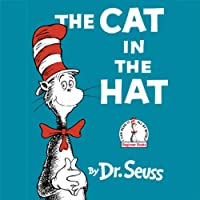 The Cat in the Hat (       UNABRIDGED) by Dr. Seuss Narrated by Kelsey Grammer