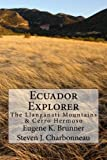 Ecuador Explorer: The Llanganati Mountains & Cerro Hermoso