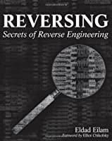 Reversing: Secrets of Reverse Engineering Front Cover