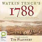 Watkin Tench's 1788 | Tim Flannery (editor)