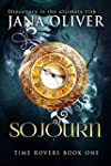 Sojourn (Time Rovers Book 1) (English...